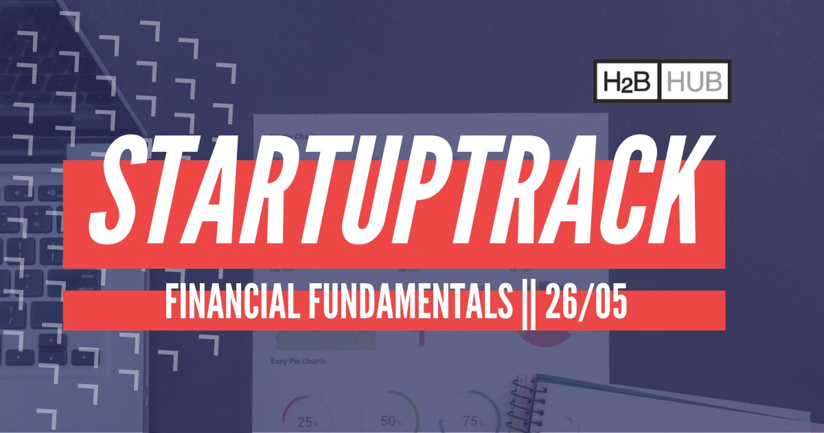h2b hub StartupTrack: Financial Fundamentals
